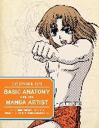 Cover-Bild zu Hart, Christopher: Basic Anatomy for the Manga Artist