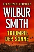 Cover-Bild zu Triumph Der Sonne (eBook) von Smith, Wilbur