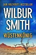 Cover-Bild zu Wüstenkönig (eBook) von Smith, Wilbur