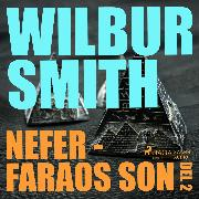 Cover-Bild zu Nefer - faraos son, del 2 - The Egyptian Novels, del 3 (oförkortat) (Audio Download) von Smith, Wilbur
