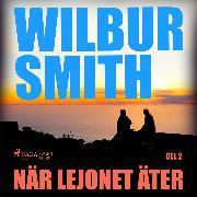 Cover-Bild zu När lejonet äter, del 2 (oförkortat) (Audio Download) von Smith, Wilbur