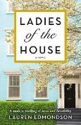 Cover-Bild zu Ladies of the House (eBook) von Edmondson, Lauren