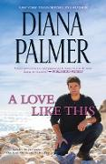 Cover-Bild zu A Love Like This/White Sand, Wild Sea/Fit for a King (eBook) von Palmer, Diana