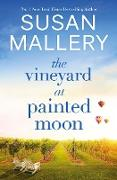 Cover-Bild zu The Vineyard at Painted Moon (eBook) von Mallery, Susan