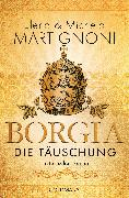 Cover-Bild zu Borgia - Die Täuschung (eBook) von Martignoni, Elena