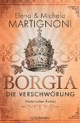 Cover-Bild zu Borgia - Die Verschwörung von Martignoni, Elena