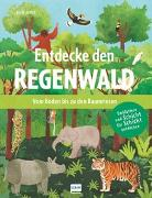 Cover-Bild zu Entdecke den Regenwald - Vom Boden bis zu den Baumriesen von Adams, Julia