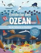Cover-Bild zu Entdecke den Ozean - Von der Tiefsee bis zur Oberfläche von Adams, Julia