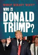 Cover-Bild zu Who is Donald Trump? von Adams, Julia