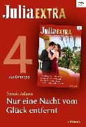 Cover-Bild zu Julia Extra Band 379 - Titel 4: Nur eine Nacht vom Glück entfernt (eBook) von Adams, Jennie
