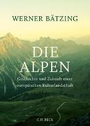 Cover-Bild zu Die Alpen von Bätzing, Werner