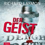 Cover-Bild zu Der Geist (Audio Download) von Laymon, Richard