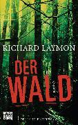 Cover-Bild zu Der Wald (eBook) von Laymon, Richard