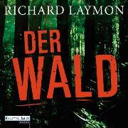 Cover-Bild zu Der Wald (Audio Download) von Laymon, Richard