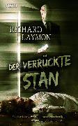 Cover-Bild zu Der verrückte Stan (eBook) von Laymon, Richard