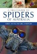 Cover-Bild zu A Field Guide to Spiders of Australia von Whyte, Robert