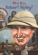Cover-Bild zu Who Was Robert Ripley? (eBook) von Anderson, Kirsten