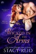 Cover-Bild zu Reid, Stacy: Wicked in His Arms (eBook)