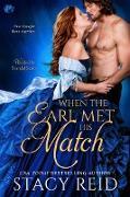 Cover-Bild zu Reid, Stacy: When the Earl Met His Match (eBook)