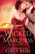 Cover-Bild zu Reid, Stacy: Her Wicked Marquess (eBook)