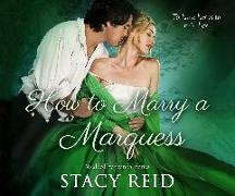 Cover-Bild zu Reid, Stacy: How to Marry a Marquess