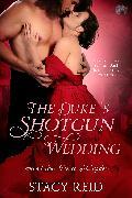 Cover-Bild zu Reid, Stacy: The Duke's Shotgun Wedding (eBook)