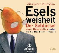 Cover-Bild zu Eselsweisheit (Audio Download) von Norbekov, Mirsakarim