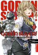 Cover-Bild zu Kagyu, Kumo: Goblin Slayer! Light Novel 04