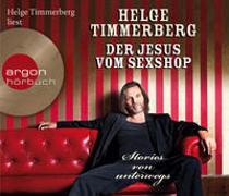 Cover-Bild zu Der Jesus vom Sexshop von Timmerberg, Helge