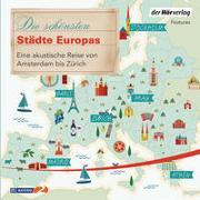 Cover-Bild zu Die schönsten Städte Europas von Ottlitz, Till (Mitglied Hrsg-Gremium)