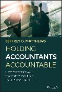 Cover-Bild zu Holding Accountants Accountable (eBook) von Matthews, Jeffrey G.