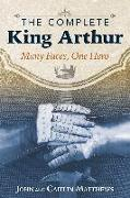 Cover-Bild zu The Complete King Arthur (eBook) von Matthews, John