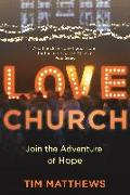 Cover-Bild zu Love Church (eBook) von Matthews, Tim