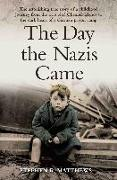 Cover-Bild zu The Day the Nazis Came (eBook) von Matthews, Stephen R.