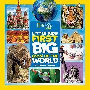 Cover-Bild zu National Geographic Little Kids First Big Book of the World von Carney, Elizabeth