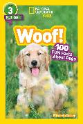 Cover-Bild zu National Geographic Readers: Woof! 100 Fun Facts About Dogs (L3) von Carney, Elizabeth