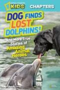 Cover-Bild zu National Geographic Kids Chapters: Dog Finds Lost Dolphins: And More True Stories of Amazing Animal Heroes (National Geographic Kids Chapters) (eBook) von Carney, Elizabeth