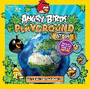 Cover-Bild zu Angry Birds Playground: Atlas von Carney, Elizabeth
