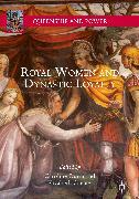 Cover-Bild zu Royal Women and Dynastic Loyalty (eBook) von Carney, Elizabeth (Hrsg.)