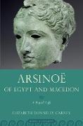 Cover-Bild zu Arsinoe of Egypt and Macedon (eBook) von Carney, Elizabeth Donnelly