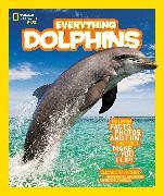 Cover-Bild zu National Geographic Kids Everything Dolphins von Carney, Elizabeth
