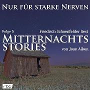 Cover-Bild zu Mitternachtsstories von Joan Aiken - Nur für starke Nerven, Folge 5 (ungekürzt) (Audio Download) von Aiken, Joan