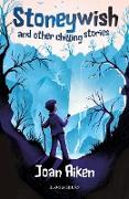 Cover-Bild zu Stoneywish and other chilling stories: A Bloomsbury Reader (eBook) von Aiken, Joan