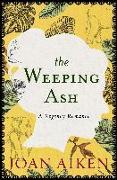 Cover-Bild zu The Weeping Ash (eBook) von Aiken, Joan