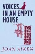 Cover-Bild zu Voices in an Empty House (eBook) von Aiken, Joan