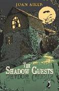 Cover-Bild zu The Shadow Guests (eBook) von Aiken, Joan