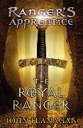 Cover-Bild zu Flanagan, John: The Royal Ranger (Ranger's Apprentice Book 12)