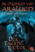 Cover-Bild zu Flanagan, John: Die Chroniken von Araluen - Der eiserne Ritter