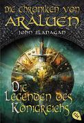 Cover-Bild zu Flanagan, John: Die Chroniken von Araluen - Die Legenden des Königreichs