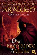 Cover-Bild zu Flanagan, John: Die Chroniken von Araluen - Die brennende Brücke